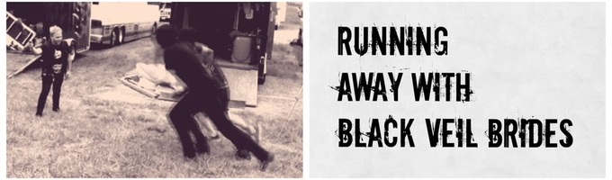 Running Away With Black Veil Brides