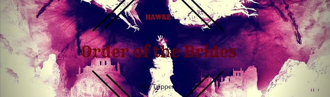 Hawke and the Order of the Brides