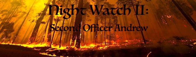 Night Watch II: Second Officer Andrew