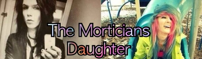 The Morticains Daughter {Andy Biersack Fan Fiction}