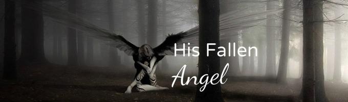 His Fallen Angel